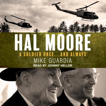 Hal Moore: A Soldier Once...and Always, Mike Guardia