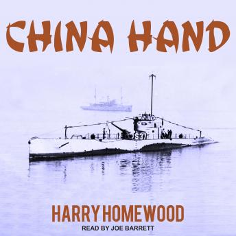 China Hand, Harry Homewood