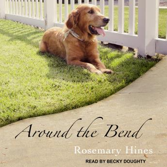 Around the Bend, Rosemary Hines