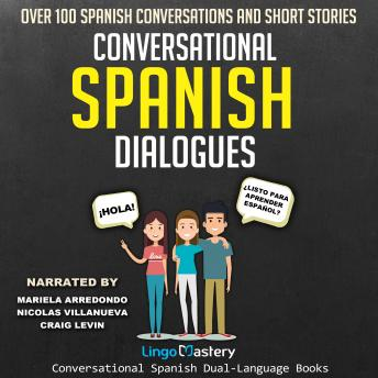 Conversational Spanish Dialogues, Lingo Mastery