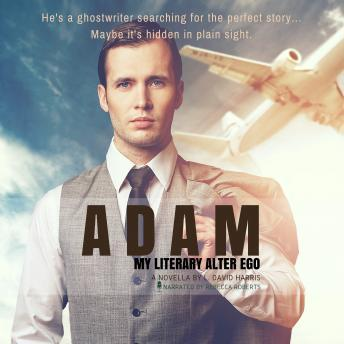Download Adam: My Literary Alter Ego by L. David Harris
