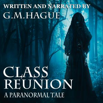Class Reunion: A Paranormal Tale