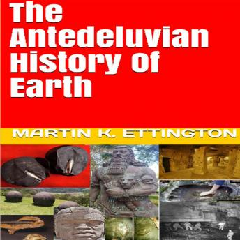 The Antediluvian History of Earth