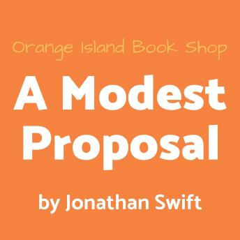 A Modest Proposal [unabridged]