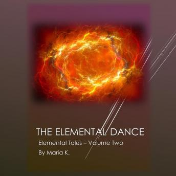 The Elemental Dance (The Elemental Tales Book 2)