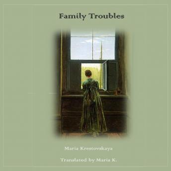 Download Family Troubles by Maria Krestovskaya