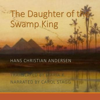The Daughter of the Swamp King