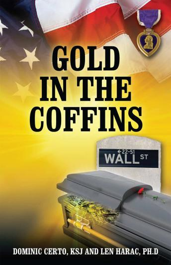Gold In The Coffins, Len Harac PhD, Dominic Certo KSJ