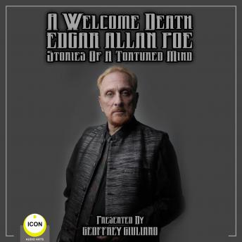 A Welcome Death Edgar Allan Poe - Stories Of A Tortured Mind