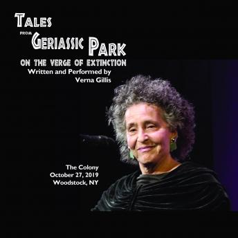 Download Tales from Geriassic Park - On the Verge of Extinction by Verna Gillis