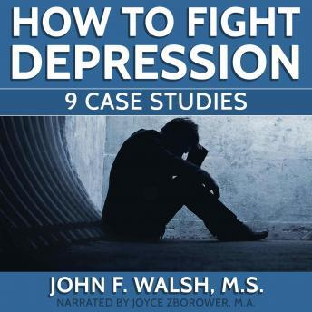 How To Fight Depression -- 9 Case Studies
