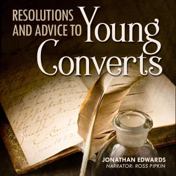 Resolutions and Advice to Young Converts