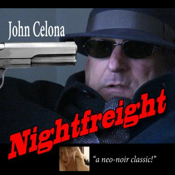 Nightfreight, John Celona