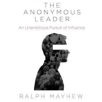 Anonymous Leader, Ralph Mayhew