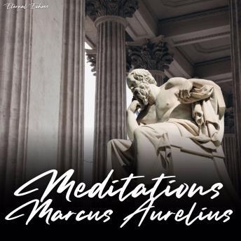 Meditations of Marcus Aurelius [unabridged]