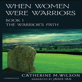 When Women Were Warriors