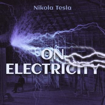 Download On Electricity by Nikola Tesla