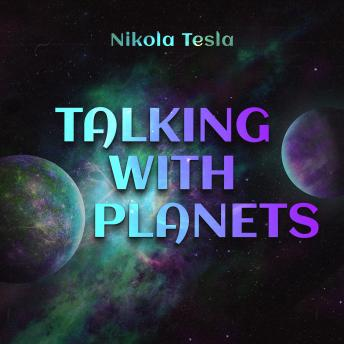 Download Talking with Planets by Nikola Tesla