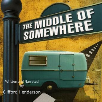 Middle of Somewhere, Clifford Henderson