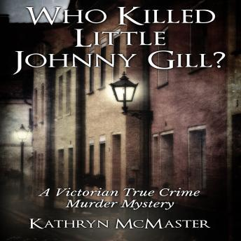 Who Killed Little Johnny Gill?, Kathryn McMaster
