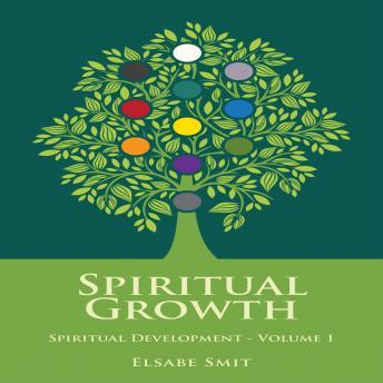 Spiritual Growth: Spiritual Development Vol 1