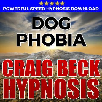 Dog Phobia: Hypnosis Downloads, Craig Beck