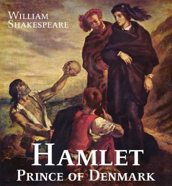 Hamlet, Prince of Denmark, William Shakespeare