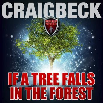 If a Tree Falls in a Forest: Manifesting Magic Secret 7, Craig Beck