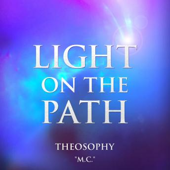 Download Light on the Path: Theosophy by M.C.