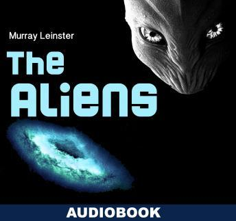 Aliens, Murray Leinster