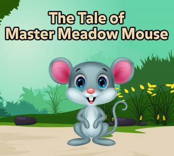 Tale of Master Meadow Mouse, Arthur Scott Bailey