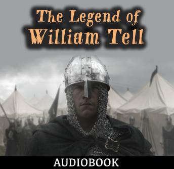 Legend of William Tell, Anonymous