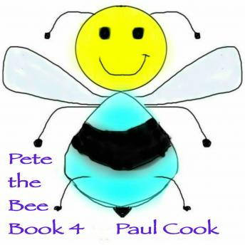 Pete the Bee Book 4, Paul Cook