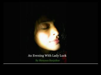 An Evening With Lady Luck
