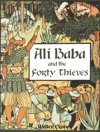 Ali Baba and the Forty Thieves, Walter Crane