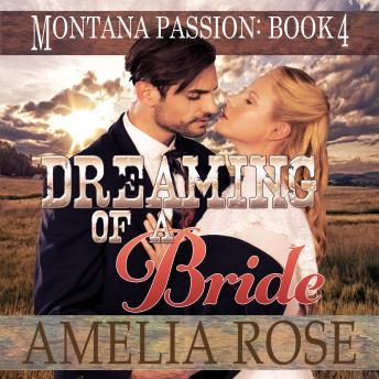 Dreaming of a Bride: Clean Historical Mail Order Bride Romance, Amelia Rose