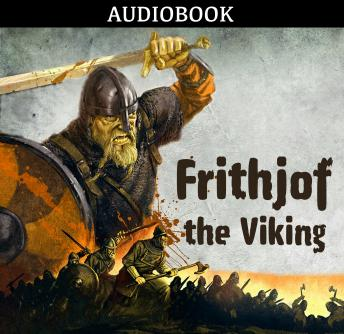 Frithjof, the Viking, Anonymous