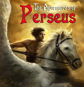 Adventures of Perseus: A Greek Myth, Unknown