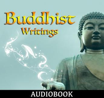Buddhist Writings, Various