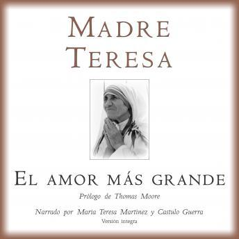 Download El Amor Mas Grande by Madre Teresa