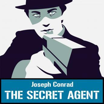 The Secret Agent, Joseph Conrad