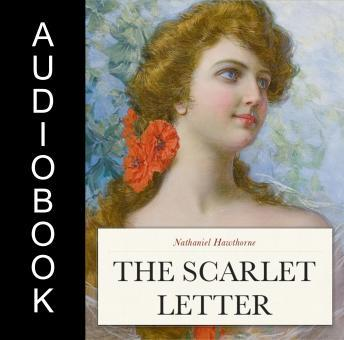 the scarlet letter audiobook listen to scarlet letter by nathaniel hawthorne at 25220
