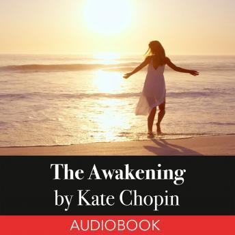 a summary of the awakening by kate chopin There is extensive critical controversy surrounding the ending of kate chopin's  novel the awakening one group of critics focuses on the novel as a feminist text.