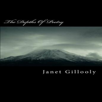 Depths of Poetry, Janet Gillooly