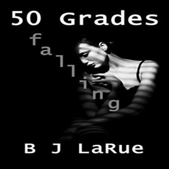 Download 50 Shades Falling by BJ Larue