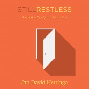 Still Restless, Jan D. Hettinga