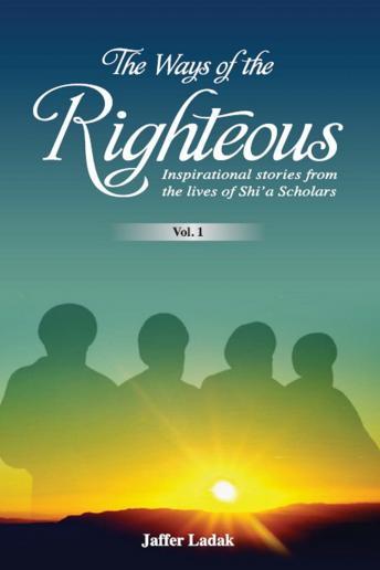Ways of the Righteous, Jaffer Ladak