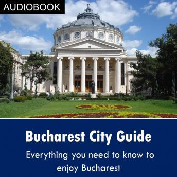 Download Bucharest City Guide by My Ebook Publishing House