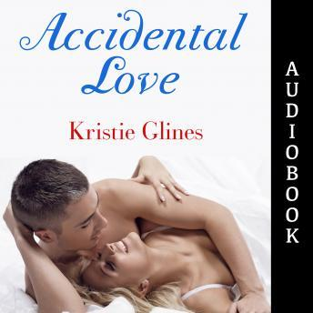 Accidental Love, Kristie Glines