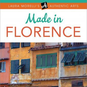Download MADE IN FLORENCE by Laura Morelli